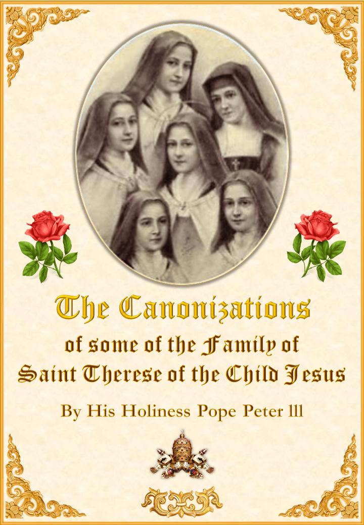 Canonizațile al unora din Familia Sfintei Tereza al Copilului Isus<br><br>Vedeți mai departe